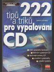 222 tipů a triků pro vypalování CD - náhled