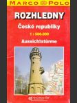 Rozhledny České republiky 1:500 000 mapa - náhled