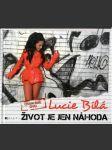 Lucie Bílá Život je jen náhoda bez DVD (s podpisom Lucie Bílej) - náhled