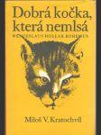 Dobrá kočka, která nemlsá (Hollar Václav) - náhled