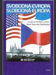 Svobodná Evropa - Slobodná Európa - ...a nyní se už hlásí o slovo Karel Janovský-Drážďanský - náhled