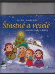 Šťastné a veselé (Vánoční zvyky a koledy) - náhled