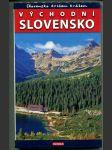 Slovensko křížem krážem, Východní Slovensko - náhled