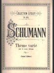 Robert Schumann - Théme varié sur le nom Abegg, op. 1 (pro klavír) - náhled