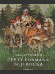 Cesty Formana Šejtročka - náhled
