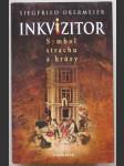 Inkvizitor - Symbol strachu a hrůzy - náhled