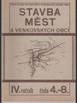 Stavba měst a venkovských obcí č.4 - 8/1930 - Zprávy Ústavu pro stavbu měst při Masarykově akademii práce - náhled