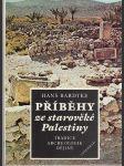 Příběhy ze starověké Palestiny - Tradice - Archeologie - Dějiny - náhled