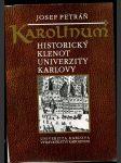 Karolinum : historický klenot Univerzity Karlovy - náhled