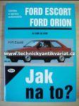 Ford Escort, Ford Orion - H.R.Etzold - Jak na to? č.2 (1997) - náhled