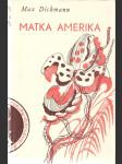 Matka Amerika - Madre América - Román - náhled