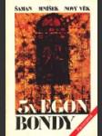 3x  Egon Bondy - náhled