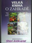 Velká kniha o zahradě - kolektiv autorů - náhled