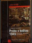 Praha v květnu 1945, Historie jednoho povstání - náhled