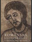 Románská nástěnná malba v Čechách a na Moravě - náhled