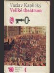 Veliké theatrum - prolog k tragédii, jejíž jméno je třicetiletá válka - náhled