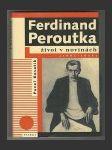 Ferdinand Peroutka: Život v novinách (1895–1938) - náhled