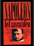 Napoleon byl zavražděn - náhled