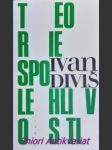 Teorie spolehlivosti ( texty z let 1960 - 1994 ) - diviš ivan - náhled
