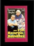 ...a já, Katarína Kolníková - náhled