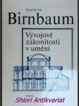Vývojové zákonitosti v umění - birnbaum vojtěch - náhled