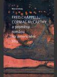 Fred Chappell, Cormac McCarthy a proměny románu na americkém Jihu - náhled