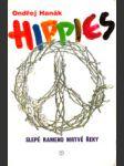 Hippies : slepé rameno mrtvé řeky  - náhled