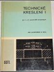 Technické kreslení I. (pro 1. a 2.  ročník SPŠ strojnických) - náhled