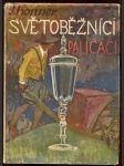 Světoběžníci a paličáci : Povídka ze života českých sklářů a kamenářů - náhled