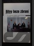 Bitvy beze zbraní : 1990-2000 : co užitečného přinesly soudní procesy s odpírači vojenské služby - náhled