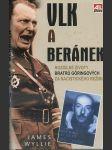 Vlk a beránek - rozdílné životy bratrů Göringových za nacistického režimu - náhľad