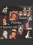 Bolek Polívka v hlavní roli - náhled