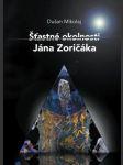 Šťastné okolnosti Jána Zoričáka - náhled