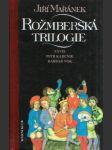 Rožmberská trilogie - Záviš, Petr Kajícník, Barbar Vok - náhled