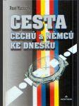 Cesta Čechů a Němců ke dnešku - náhled