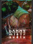 Danny, mistr světa - náhled