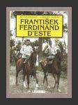 František Ferdinand D´Este - náhled