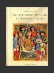 Gli Strumenti Musicali Attraverso I Secoli - náhled