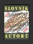 Slovník zakázaných autorů 1948 - 1980 - náhled