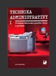 Technika administrativy I. Ovládání klávesnice psacího stroje a počítače - náhled