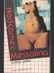 Nadsamec, Messalina - Alfred Jarry - náhled
