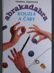 Abrakadabra - kouzla a čáry - karetní triky - náhled