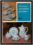 Dekorace užitkového porcelánu - náhled