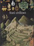 Staré civilizace (Ilustrované dějiny světa 5) - náhled