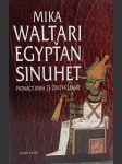 Egypťan Sinuhet - patnáct knih ze života lékaře - Mika Waltari - NOVÁ KNIHA - náhled