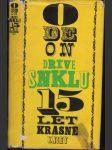 Odeon dříve SNKLU : 15 let krásné knihy - náhled