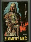 Zlomený meč - povídky o markomanském králi Marobudovi : pro čtenáře od 9 let - náhled