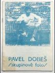 Pavel Dobeš - Skupinové foto - náhled