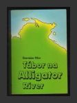 Tábor na Alligator River - náhled