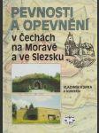 Pevnosti a opevnění v Čechách na Moravě a ve Slezsku - náhled